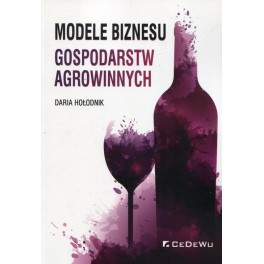 Modele biznesu gospodarstw agrowinnych