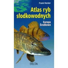 Atlas ryb słodkowodnych Europa Środkowa
