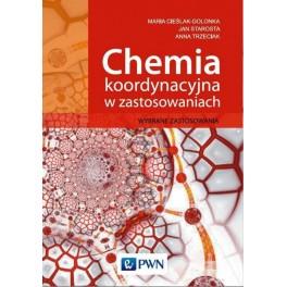 Chemia koordynacyjna w zastosowaniach Wybrane zastosowania