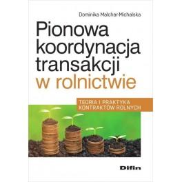 Pionowa koordynacja transakcji w rolnictwie
