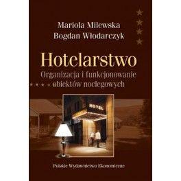 Hotelarstwo Organizacja i funkcjonowanie obiektów noclegowych