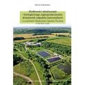 Możliwości rekultywacji i biologicznego zagospodarowania składowisk odpadów komunalnych na przykładzie Składowiska Odpadów Poznania w Suchym Lesie