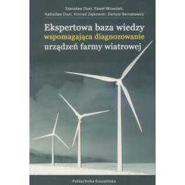 Ekspertowa baza wiedzy wspomagająca diagnozowanie urządzeń farmy wiatrowej