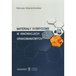 Materiały hybrydowe w innowacjach opakowaniowych