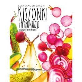 Kiszonki i fermentacje Bestseller w nowej odsłonie