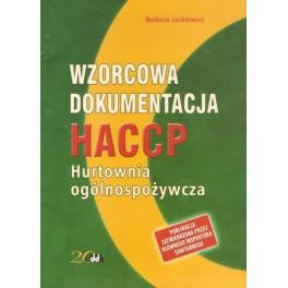 Wzorcowa dokumentacja HACCP Hurtownia ogólnospożywcza