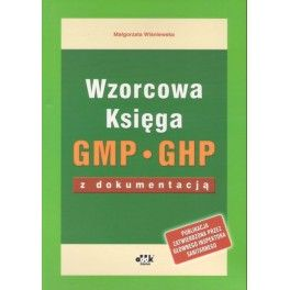 Wzorcowa Księga GMP GHP z dokumentacją
