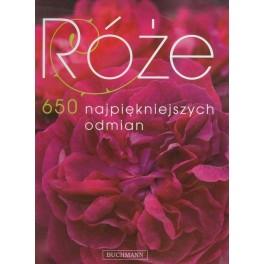 Róże 650 najpiękniejszych odmian