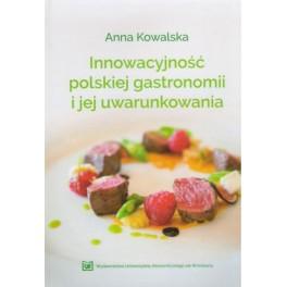 Innowacyjność polskiej gastronomii i jej uwarunkowania