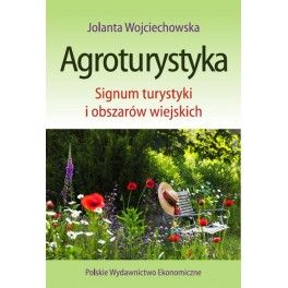 Agroturystyka Signum turystyki i obszarów wiejskich