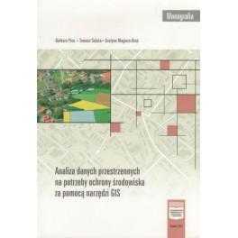Analiza danych przestrzennych na potrzeby ochrony środowiska za pomocą narzędzi GIS