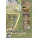 Winorośl i wino Wiedza i praktyka część 2