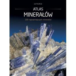 Atlas minerałów 200 najważniejszych minerałów