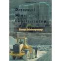 Przemysł Mineralny Lubelszczyzny Zarys historyczny
