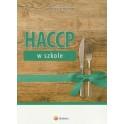 HACCP w szkole z praktycznym komentarzem