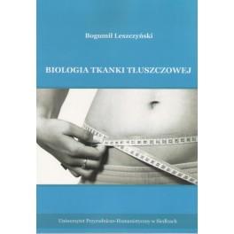 Biologia tkanki tłuszczowej