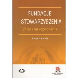 Fundacje i stowarzyszenia – zasady funkcjonowania (z suplementem elektronicznym)