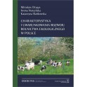 Charakterystyka i uwarunkowania rozwoju rolnictwa ekologicznego w Polsce