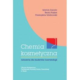 Chemia kosmetyczna Ćwiczenia dla studentów kosmetologii