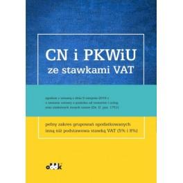 CN i PKWiU ze stawkami VAT zgodnie z ustawą z dnia 9.08.2019 r. o zm. ustawy o podatku od towarów i usług oraz niektórych innych ustaw