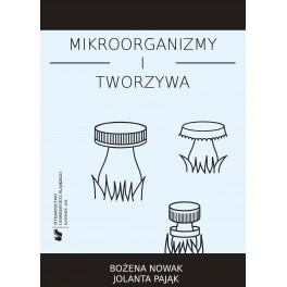 Mikroorganizmy i tworzywa Skrypt dla studentów