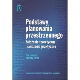 Podstawy planowania przestrzennego Założenia teoretyczne i ćwiczenia praktyczne