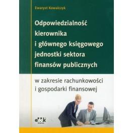 Odpowiedzialność kierownika i głównego księgowego jednostki sektora finansów publicznych w zakresie rachunkowości i gospodarki finansowej