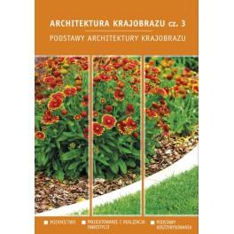Architektura krajobrazu cz.3 Podstawy architektury krajobrazu