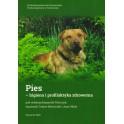 Pies - higiena i profilaktyka zdrowotna