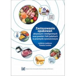 Zastosowanie opakowań aktywnych i inteligentnych oraz powłok i folii jadalnych w przemyśle żywnościowych