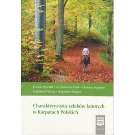 Charakterystyka szlaków konnych w Karpatach Polskich