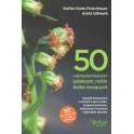 50 najpopularniejszych jadalnych roślin dziko rosnących