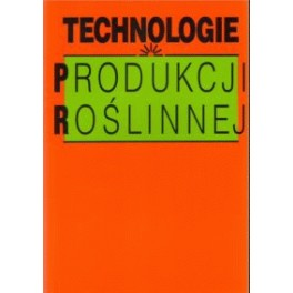 Technologie produkcji roślinnej