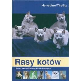 Rasy kotów Ponad 100 ras i odmian kotów domowych