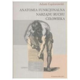 Anatomia funkcjonalna narządu ruchu człowieka
