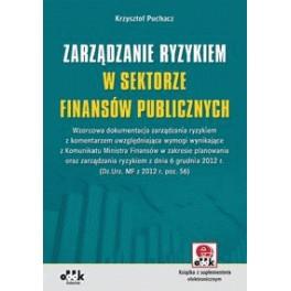 Zarządzanie ryzykiem w sektorze finansów publicznych Książka z suplementem elektronicznym