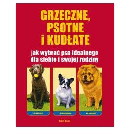 Grzeczne, psotne i kudłate Jak wybrać psa idealnego dla siebie i swojej rodziny