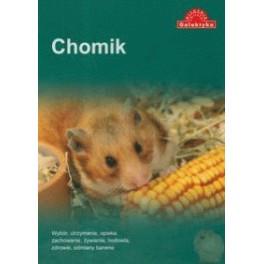 Chomik Wybór, utrzymanie, opieka, zachowanie, żywienie, hodowla, zdrowie, odmiany barwne