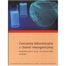 Ćwiczenia laboratoryjne z chemii nieorganicznej Podręcznik dla studentów chemii