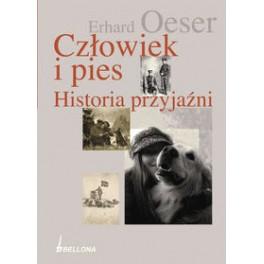 Człowiek i pies Historia przyjaźni