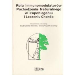 Rola immunomodulatorów pochodzenia naturalnego w zapobieganiu i leczeniu chorób