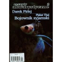 Bojownik syjamski Zeszyty akwarystyczne 2