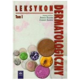 Leksykon dermatologiczny tom 1