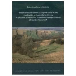 Badania krajobrazowe jako podstawa oceny możliwości wykorzystania terenu w procesie planowania zrównoważonego rozwoju obszarów lessowych