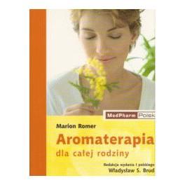 Aromaterapia dla całej rodziny