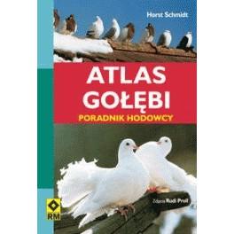 Atlas gołębi Poradnik hodowcy