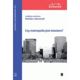 Czy metropolia jest miastem?