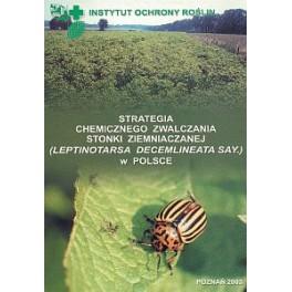 Strategia chemicznego zwalczania stonki ziemniaczanej ( Leptinotarsa decenlineata say.) w Polsce