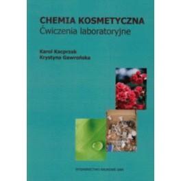 Chemia kosmetyczna Ćwiczenia laboratoryjne