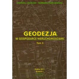Geodezja w gospodarce nieruchonościami tom 3